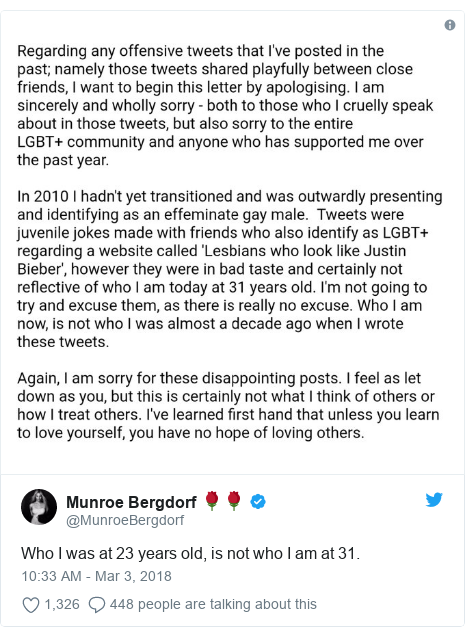 Twitter post by @MunroeBergdorf: Who I was at 23 years old, is not who I am at 31.