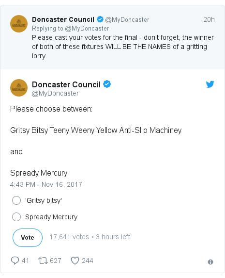 Twitter post by @MyDoncaster: Please choose between Gritsy Bitsy Teeny Weeny Yellow Anti-Slip MachineyandSpready Mercury