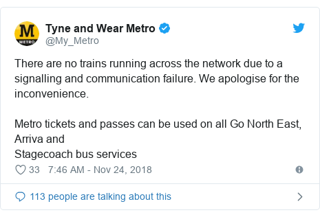Twitter post by @My_Metro: There are no trains running across the network due to a signalling and communication failure. We apologise for the inconvenience. Metro tickets and passes can be used on all Go North East, Arriva andStagecoach bus services