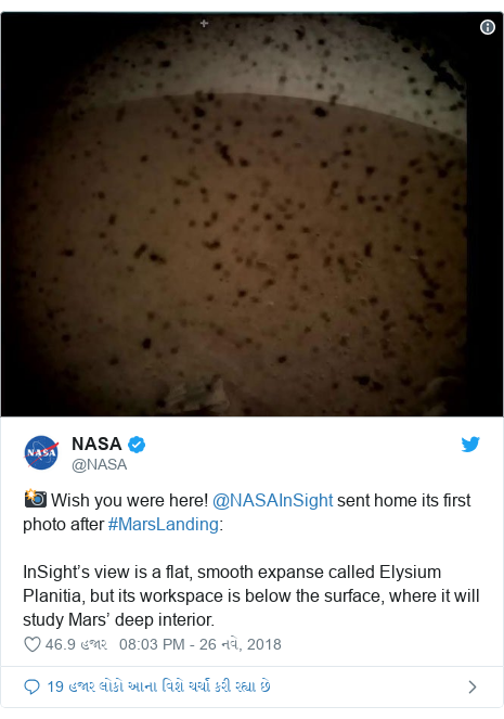 Twitter post by @NASA: 📸 Wish you were here! @NASAInSight sent home its first photo after #MarsLanding InSight's view is a flat, smooth expanse called Elysium Planitia, but its workspace is below the surface, where it will study Mars' deep interior.