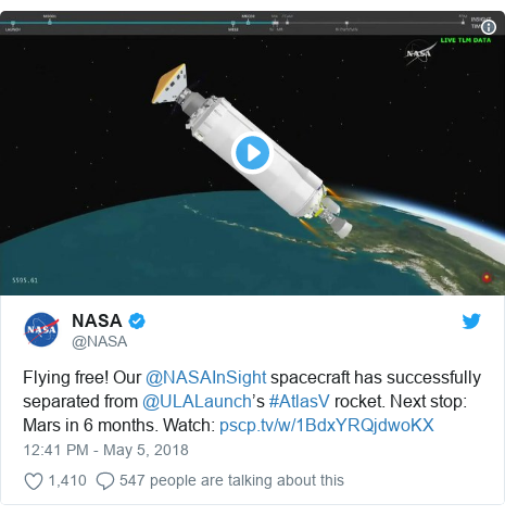 Twitter post by @NASA: Flying free! Our @NASAInSight spacecraft has successfully separated from @ULALaunch's #AtlasV rocket. Next stop  Mars in 6 months. Watch