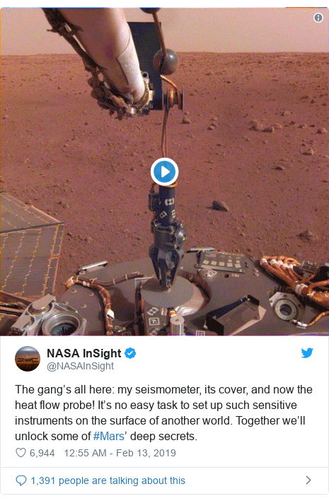 Twitter post by @NASAInSight: The gang's all here  my seismometer, its cover, and now the heat flow probe! It's no easy task to set up such sensitive instruments on the surface of another world. Together we'll unlock some of #Mars' deep secrets.