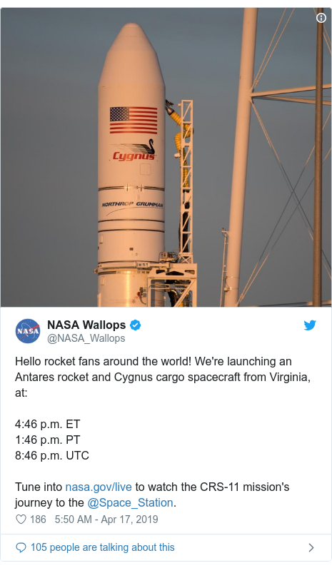 Twitter post by @NASA_Wallops: Hello rocket fans around the world! We're launching an Antares rocket and Cygnus cargo spacecraft from Virginia, at 4 46 p.m. ET1 46 p.m. PT8 46 p.m. UTCTune into  to watch the CRS-11 mission's journey to the @Space_Station.
