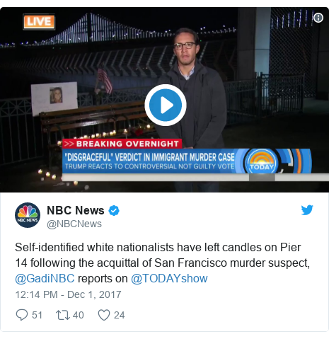 Twitter post by @NBCNews: Self-identified white nationalists have left candles on Pier 14 following the acquittal of San Francisco murder suspect, @GadiNBC reports on @TODAYshow