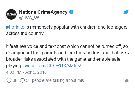 Twitter post by @NCA_UK: #Fortnite is immensely popular with children and teenagers across the country.It features voice and text chat which cannot be turned off, so it's important that parents and teachers understand that risks broader risks associated with the game and enable safe playing.
