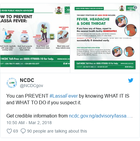 Twitter post by @NCDCgov: You can PREVENT #LassaFever by knowing WHAT IT IS and WHAT TO DO if you suspect it.Get credible information from .