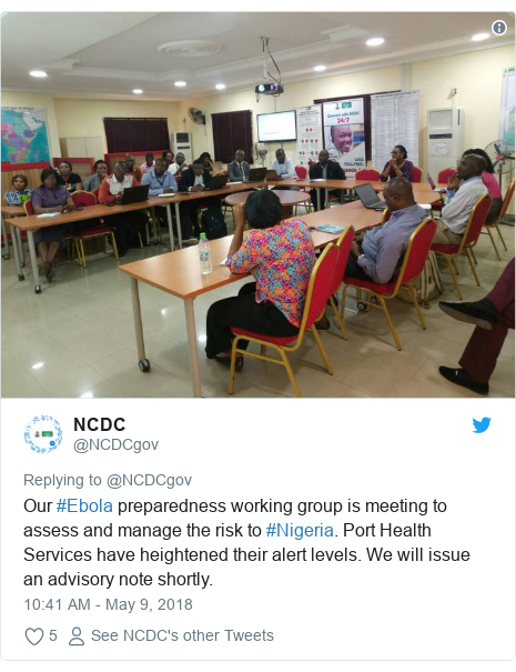 Twitter post by @NCDCgov: Our #Ebola preparedness working group is meeting to assess and manage the risk to #Nigeria. Port Health Services have heightened their alert levels. We will issue an advisory note shortly.