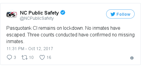 Twitter post by @NCPublicSafety: Pasquotank CI remains on lockdown. No inmates have escaped. Three counts conducted have confirmed no missing inmates.