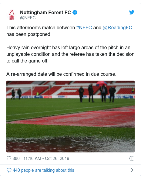 Twitter post by @NFFC: This afternoon's match between #NFFC and @ReadingFC has been postponedHeavy rain overnight has left large areas of the pitch in an unplayable condition and the referee has taken the decision to call the game off.A re-arranged date will be confirmed in due course.
