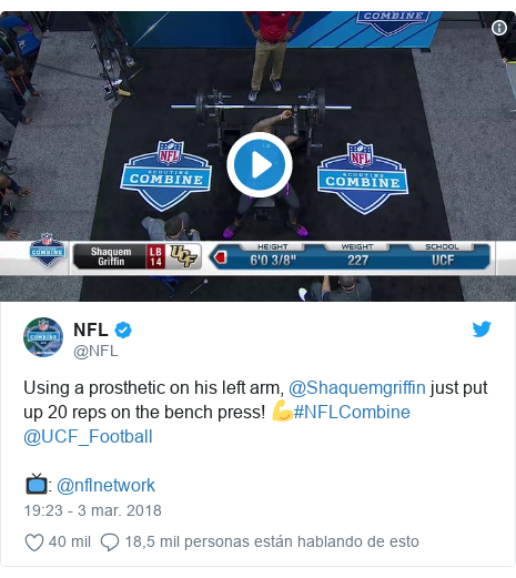Publicación de Twitter por @NFL: Using a prosthetic on his left arm, @Shaquemgriffin just put up 20 reps on the bench press! 💪#NFLCombine @UCF_Football📺  @nflnetwork