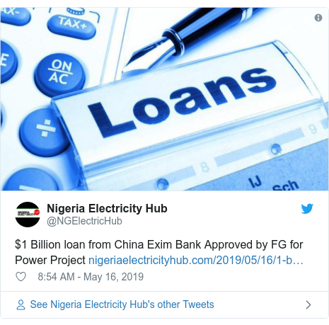 Twitter post by @NGElectricHub: $1 Billion loan from China Exim Bank Approved by FG for PowerProject