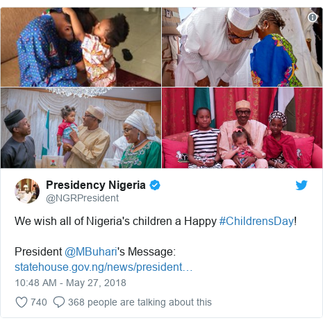 Twitter post by @NGRPresident: We wish all of Nigeria's children a Happy #ChildrensDay! President @MBuhari's Message