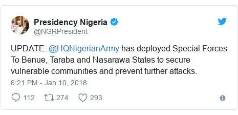 Twitter post by @NGRPresident: UPDATE  @HQNigerianArmy has deployed Special Forces To Benue, Taraba and Nasarawa States to secure vulnerable communities and prevent further attacks.