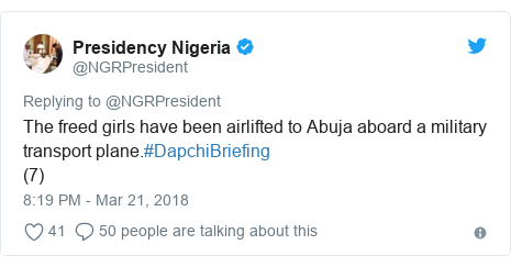 Twitter post by @NGRPresident: The freed girls have been airlifted to Abuja aboard a military transport plane.#DapchiBriefing (7)