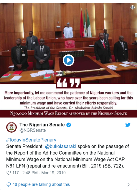 Twitter post by @NGRSenate: #TodayInSenatePlenarySenate President, @bukolasaraki spoke on the passage of the Report of the Ad-hoc Committee on the National Minimum Wage on the National Minimum Wage Act CAP N61 LFN (repeal and re-enactment) Bill, 2019 (SB. 722).