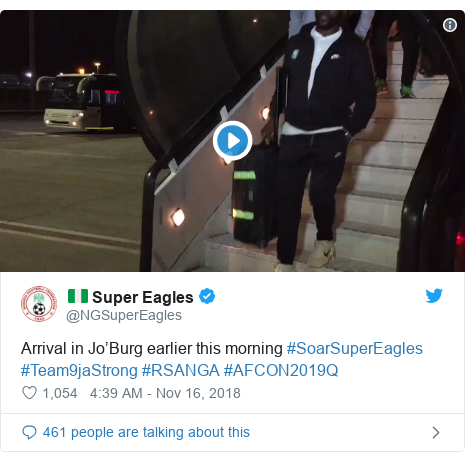 Twitter post by @NGSuperEagles: Arrival in Jo'Burg earlier this morning #SoarSuperEagles #Team9jaStrong #RSANGA #AFCON2019Q