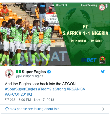 Twitter post by @NGSuperEagles: And the Eagles soar back into the AFCON. #SoarSuperEagles #Team9jaStrong #RSANGA #AFCON2019Q
