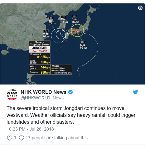 Twitter post by @NHKWORLD_News: The severe tropical storm Jongdari continues to move westward. Weather officials say heavy rainfall could trigger landslides and other disasters.