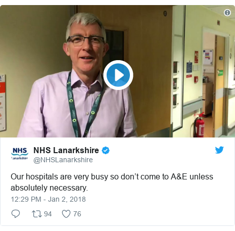 Twitter post by @NHSLanarkshire: Our hospitals are very busy so don't come to A&E unless absolutely necessary.