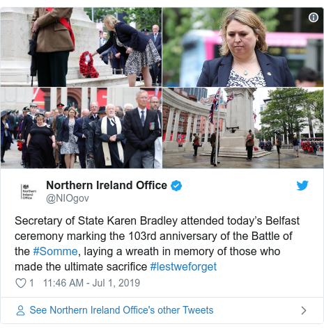 Twitter post by @NIOgov: Secretary of State Karen Bradley attended today's Belfast ceremony marking the 103rd anniversary of the Battle of the #Somme, laying a wreath in memory of those who made the ultimate sacrifice #lestweforget