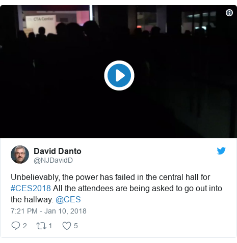 Twitter post by @NJDavidD: Unbelievably, the power has failed in the central hall for #CES2018 All the attendees are being asked to go out into the hallway. @CES