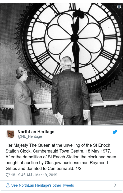 Twitter post by @NL_Heritage: Her Majesty The Queen at the unveiling of the St Enoch Station Clock, Cumbernauld Town Centre, 18 May 1977. After the demolition of St Enoch Station the clock had been bought at auction by Glasgow business man Raymond Gillies and donated to Cumbernauld. 1/2