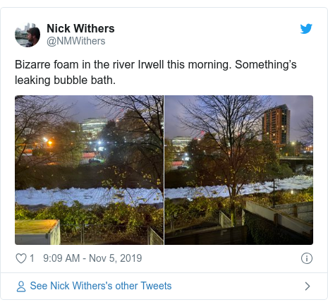Twitter post by @NMWithers: Bizarre foam in the river Irwell this morning. Something's leaking bubble bath.