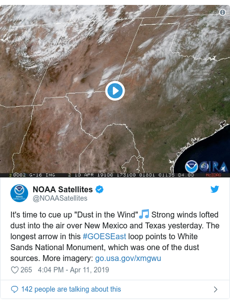 """Twitter post by @NOAASatellites: It's time to cue up """"Dust in the Wind""""🎵 Strong winds lofted dust into the air over New Mexico and Texas yesterday. The longest arrow in this #GOESEast loop points to White Sands National Monument, which was one of the dust sources. More imagery"""