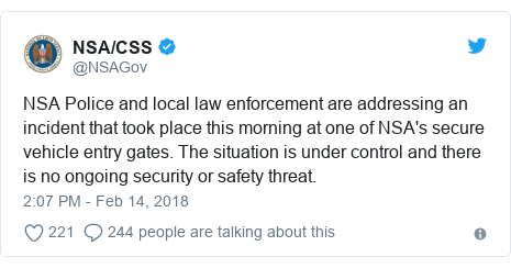 Twitter post by @NSAGov: NSA Police and local law enforcement are addressing an incident that took place this morning at one of NSA's secure vehicle entry gates. The situation is under control and there is no ongoing security or safety threat.