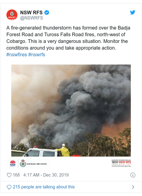 Twitter post by @NSWRFS: A fire-generated thunderstorm has formed over the Badja Forest Road and Tuross Falls Road fires, north-west of Cobargo. This is a very dangerous situation. Monitor the conditions around you and take appropriate action. #nswfires #nswrfs