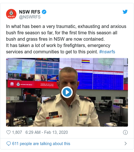 Twitter post by @NSWRFS: In what has been a very traumatic, exhausting and anxious bush fire season so far, for the first time this season all bush and grass fires in NSW are now contained.It has taken a lot of work by firefighters, emergency services and communities to get to this point. #nswrfs