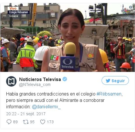 Publicación de Twitter por @NTelevisa_com: Había grandes contradicciones en el colegio #Rébsamen, pero siempre acudí con el Almirante a corroborar información  @daniellemx_ pic.twitter.com/ckA6AoPsa6