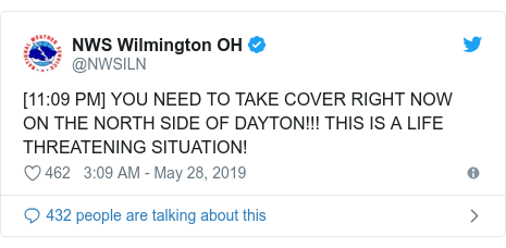 Twitter post by @NWSILN: [11 09 PM] YOU NEED TO TAKE COVER RIGHT NOW ON THE NORTH SIDE OF DAYTON!!! THIS IS A LIFE THREATENING SITUATION!