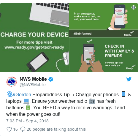 Twitter post by @NWSMobile: 🌀#Gordon Preparedness Tip→ Charge your phones 📱 & laptops 💻. Ensure your weather radio 📻 has fresh batteries🔋. You NEED a way to receive warnings if and when the power goes out!