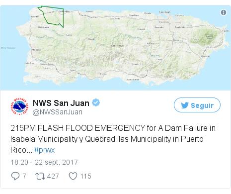 Publicación de Twitter por @NWSSanJuan: 215PM FLASH FLOOD EMERGENCY for A Dam Failure in Isabela Municipality y Quebradillas Municipality in Puerto Rico... #prwx pic.twitter.com/L3utOjxspR