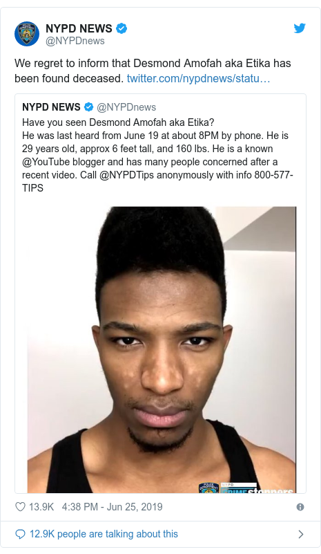 Twitter post by @NYPDnews: We regret to inform that Desmond Amofah aka Etika has been found deceased.