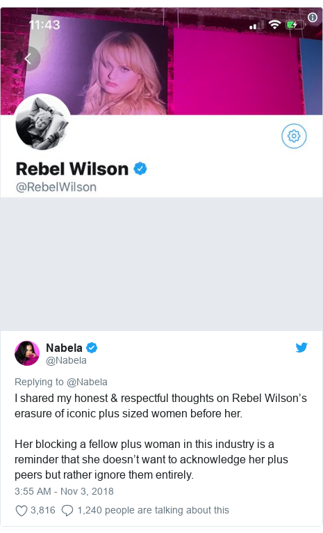 Twitter post by @Nabela: I shared my honest & respectful thoughts on Rebel Wilson's erasure of iconic plus sized women before her. Her blocking a fellow plus woman in this industry is a reminder that she doesn't want to acknowledge her plus peers but rather ignore them entirely.