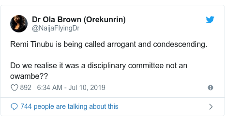 Twitter post by @NaijaFlyingDr: Remi Tinubu is being called arrogant and condescending.Do we realise it was a disciplinary committee not an owambe??