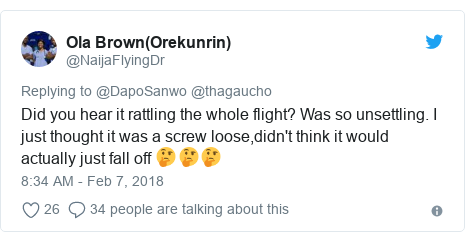 Twitter post by @NaijaFlyingDr: Did you hear it rattling the whole flight? Was so unsettling. I just thought it was a screw loose,didn't think it would actually just fall off 🤔🤔🤔