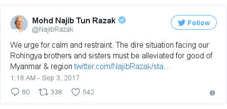 Twitter post by @NajibRazak: We urge for calm and restraint. The dire situation facing our Rohingya brothers and sisters must be alleviated for good of Myanmar & region https //t.co/WGWFXWR2IB