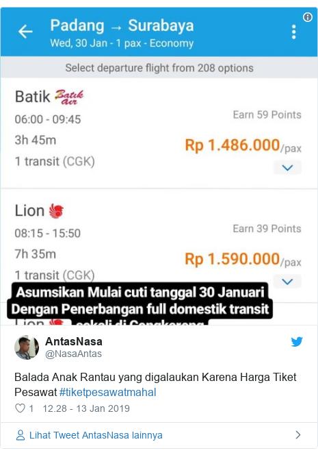 Twitter pesan oleh @NasaAntas: Balada Anak Rantau yang digalaukan Karena Harga Tiket Pesawat #tiketpesawatmahal