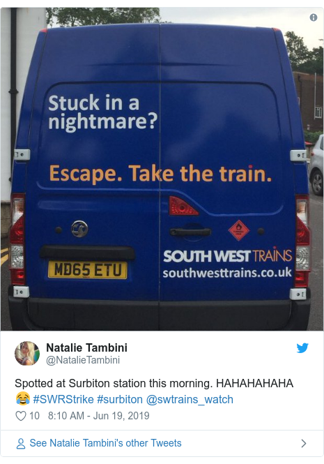 Twitter post by @NatalieTambini: Spotted at Surbiton station this morning. HAHAHAHAHA 😂 #SWRStrike #surbiton @swtrains_watch