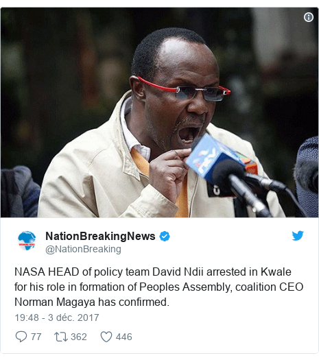 Twitter publication par @NationBreaking: NASA HEAD of policy team David Ndii arrested in Kwale for his role in formation of Peoples Assembly, coalition CEO Norman Magaya has confirmed.