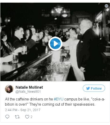 "Twitter post by @Nats_News801: All the caffeine drinkers on he #BYU campus be like, ""coke-a-bition is over!"" They're coming out of their speakeasies. pic.twitter.com/uuPB9wzkSD"