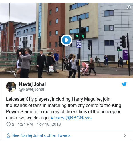 Twitter post by @NavtejJohal: Leicester City players, including Harry Maguire, join thousands of fans in marching from city centre to the King Power Stadium in memory of the victims of the helicopter crash two weeks ago. #foxes @BBCNews
