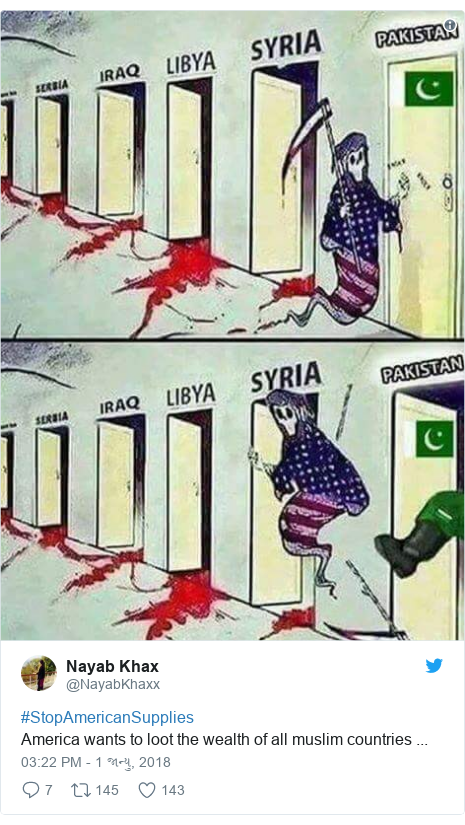 Twitter post by @NayabKhaxx: #StopAmericanSupplies America wants to loot the wealth of all muslim countries  ...
