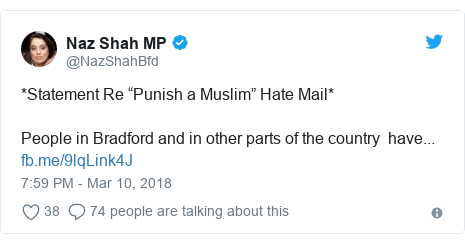 "Twitter post by @NazShahBfd: *Statement Re ""Punish a Muslim"" Hate Mail*  People in Bradford and in other parts of the country  have..."