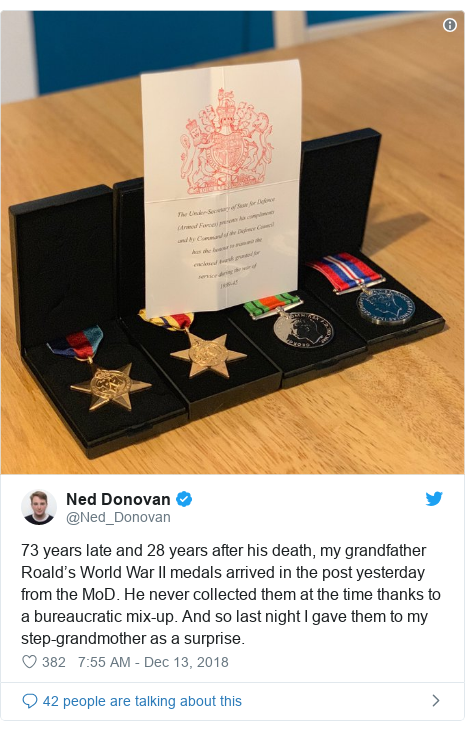 Twitter post by @Ned_Donovan: 73 years late and 28 years after his death, my grandfather Roald's World War II medals arrived in the post yesterday from the MoD. He never collected them at the time thanks to a bureaucratic mix-up. And so last night I gave them to my step-grandmother as a surprise.