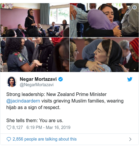 Twitter post by @NegarMortazavi: Strong leadership  New Zealand Prime Minister @jacindaardern visits grieving Muslim families, wearing hijab as a sign of respect. She tells them  You are us.