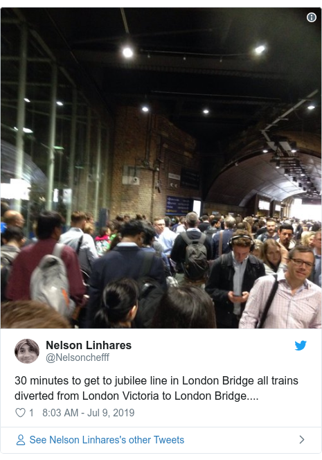 Twitter post by @Nelsonchefff: 30 minutes to get to jubilee line in London Bridge all trains diverted from London Victoria to London Bridge....